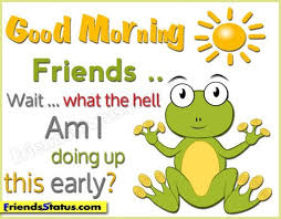 Early Good Morning Quotes Best of 24 Good Morning Quotes For A Happy Day With Pics