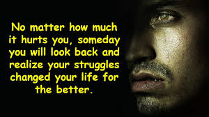 Struggle Makes You Stronger Inspirational Quotes About Struggle And Pain In Life