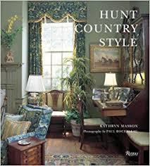Hunt Country Style Kathryn Masson Paul Rocheleau