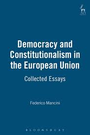 democracy and constitutionalism in the european union collected  see larger image