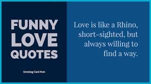 Hilarious Love Quotes Inspiration Funny Love Quotes And Romantic Sayings Greeting Card Poet