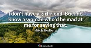 Funny Dating Quotes Mesmerizing Dating Quotes BrainyQuote