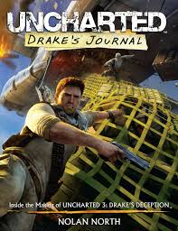 drake s journal inside the making of uncharted 3 nolan north 9780615554402 amazon books