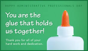 Admin Professionals Day Cards Youre The Glue Ecard Free Administrative Professionals Day Cards