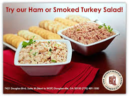 have you tried honeybaked ham douglasville s ham or smoked turkey salad