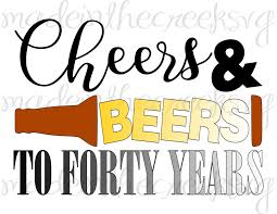 Turning 50 Quotes Mesmerizing Cheers And Beers To Forty Years Birthday Quotes Turning 48 Etsy