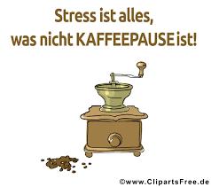 Stress Ist Alles Was Nicht Kaffeepause Ist Lustige Sprüche Within