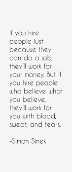 Cafa9167 Simon Sinek Quotes Great Hiring Advice For Office Manager
