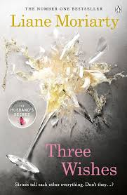 three wishes by liane moriarty share this title