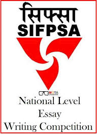 sifpsa national level essay writing competition  sifpsa national level essay writing competition