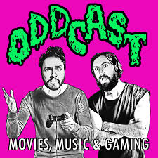 Oddcast: Movies, Music & Gaming
