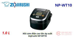 Nồi cơm điện cao tần áp suất Zojirushi NP-WT10 nội địa Nhật 2nd 95% -  YouTube