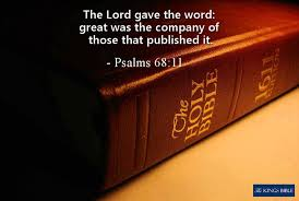 King James Bible Scripture Pictures: The Book of Psalms - Psalms 68:11 The  Lord gave the word: great was the company of those that published it. |  Facebook