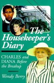 The Housekeeper's Diary: Charles and... book by Wendy Berry