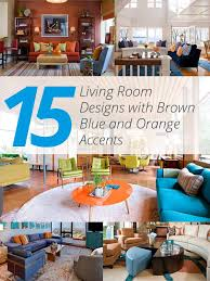 Design stunning living room Room Interior Livingroomblueorange One Kindesign 15 Stunning Living Room Designs With Brown Blue And Orange Accents