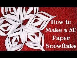 paper snowflakes 3d how to make a 3d paper snowflake 12 steps with pictures