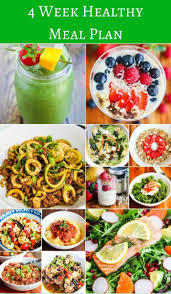 4 week healthy eating meal plan get back on track to healthy t with these