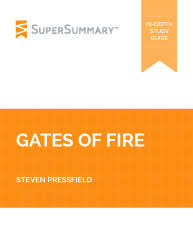 gates of fire summary supersummary gates of fire