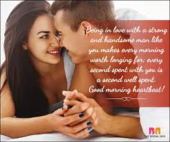 Good Morning Quotes To Your Man Best of Morning Love Quotes For Him 24 GOoD Morning Image