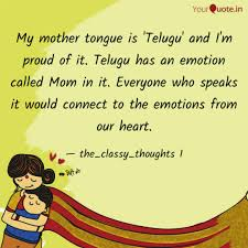 My Mother Tongue Is Telu Quotes Writings By