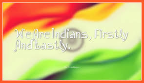 Flex Quotes Unique 48 Proud Indian Republic And Independence Day Quotes Wishes