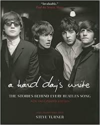 A <b>Hard</b> Day's Write: The Stories Behind Every <b>Beatles</b> Song: Steve ...