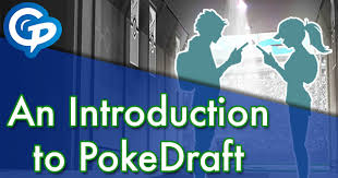 An Introduction To Pokedraft Pokemon Go Wiki Gamepress