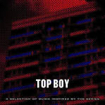 Top Boy: A Selection of Music Inspired by the Series
