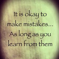 Learning From Mistakes Quotes Best Quotes About Learning From Mistakes 48 Quotes