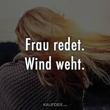 Frau Redet Wind Weht Kaufdex Lustige Sprüche Mit Bildern