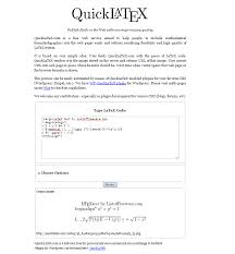 quicklatex com is another website which renders latex equations as images you can easily render mathematical formulas equations relations and signs