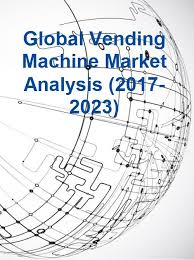 Global Vending Machine Unique Global Vending Machine Market Analysis 4848