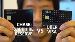 uber visa card vs chase sapphire reserve perks benefits which is better