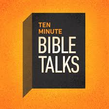 Ten Minute Bible Talks Devotional Bible Study