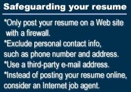 Posting Your Resume Online The Dangers Of Posting Your Resume Online Jul 29 1999