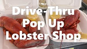 Drive-Thru Pop Up Lobster Shop ...