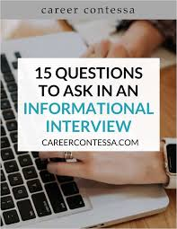 Good Questions To Ask In An Informational Interview 15 Questions To Ask In An Informational Interview Free