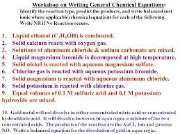 work on writing general chemical equations