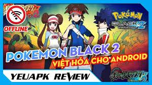 YEUAPK RV ❖ Pokemon Black 2 Việt Hóa cực hay, đồ họa đẹp cho Android   Game  giả lập NDS cho Android - YouTube