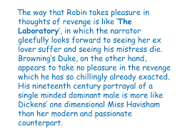 look at havisham and other poems ppt 22 the way that robin takes pleasure in thoughts of revenge is like the laboratory in which the narrator gleefully looks forward to seeing her ex lover