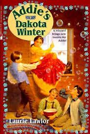 Addie's Dakota Winter (Addie Mills, #3) by Laurie Lawlor