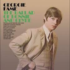 The Ballad Of Bonnie And Clyde 1968 Epic By Georgie Fame