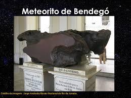 Resultado de imagem para Meteorito Bendegó