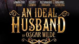 an ideal husband play london oscar wilde s blog  an ideal husband play london oscar wilde