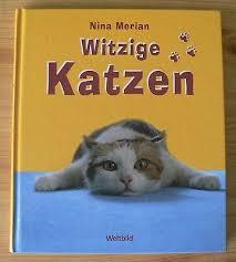 Nina Merian Witzige Katzen Weltbild Katzenfotos Lustige