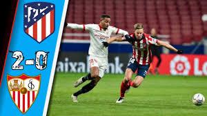 Atletico madrid vs sevilla 2-0   All goals & Highlights