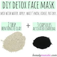 diy bentonite clay and activated charcoal face mask what you need to make your own detox face mask use weekly for beautiful skin