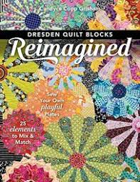 Dresden Plate Size Chart Lifestyle Book Review Dresden Quilt Blocks Reimagined Sew