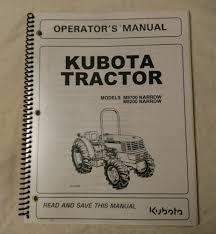 business industrial manuals books kubota products genuine kubota model m5700 narrow m8200 narrow tractor operators manual from kubota