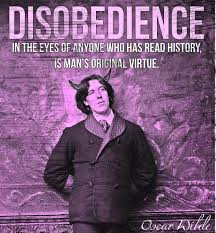 disobedience is humanity s original virtue says oscar wilde however there is a prevalent perception counter to wilde s view which considers conformity and compliance to be virtuous traits this perception is quite
